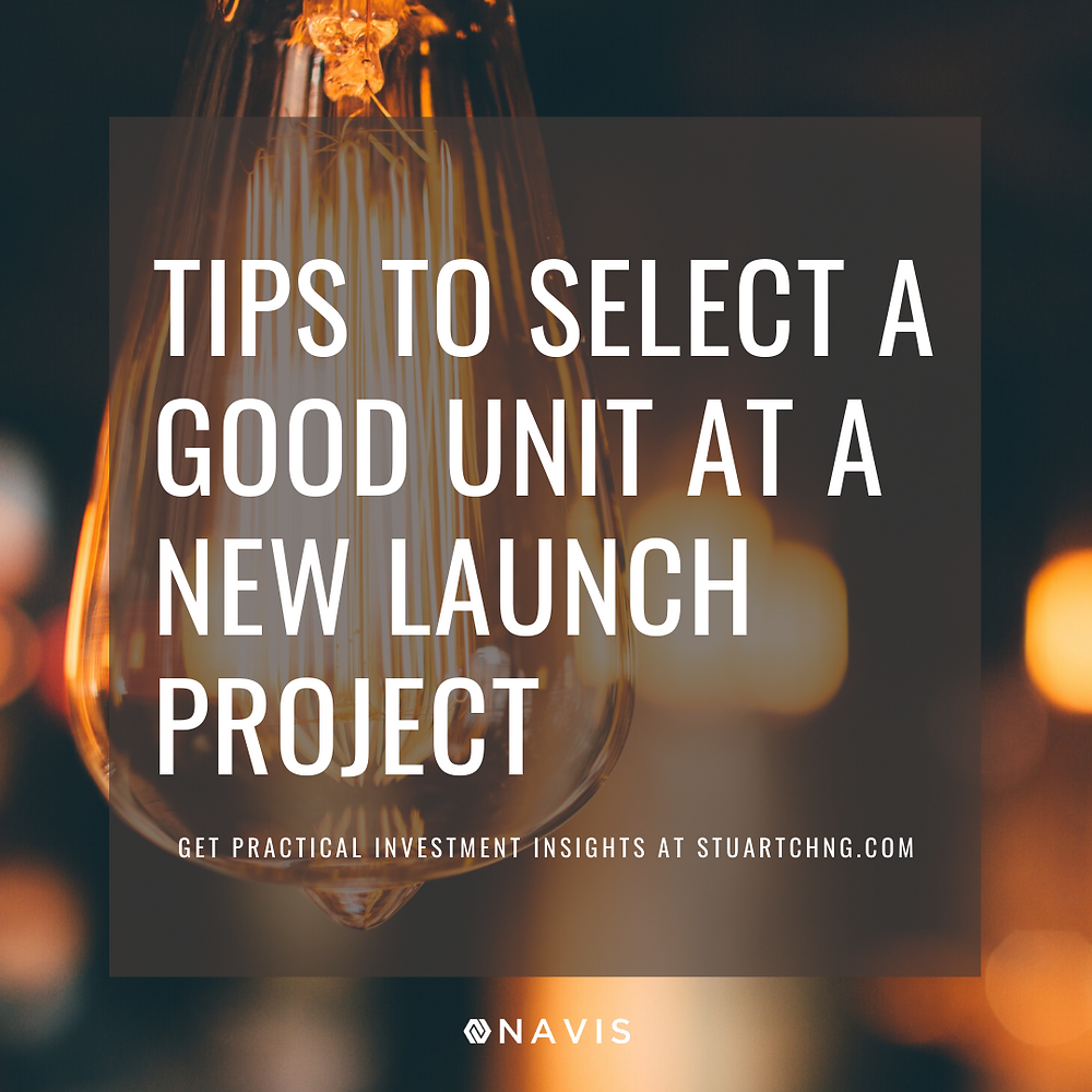 How to select the best units at a new launch condo