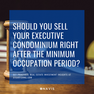 Should You Sell Your Executive Condominium (EC) Right After The Minimum Occupation Period (MOP)?