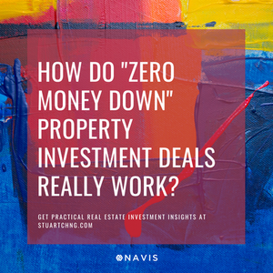 "How Do ""Zero Money Down"" Property Investment Deals Really Work?"