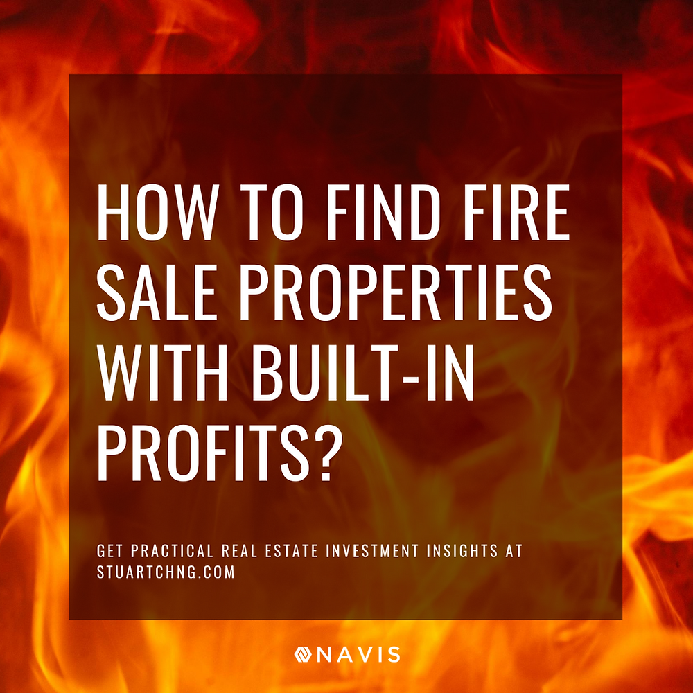 How To Find Fire-Sale Properties With Built-In Profits