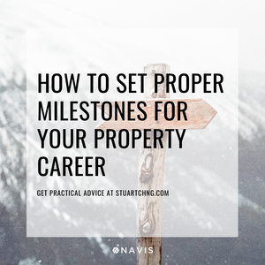 how to plan and set milestones for your property career