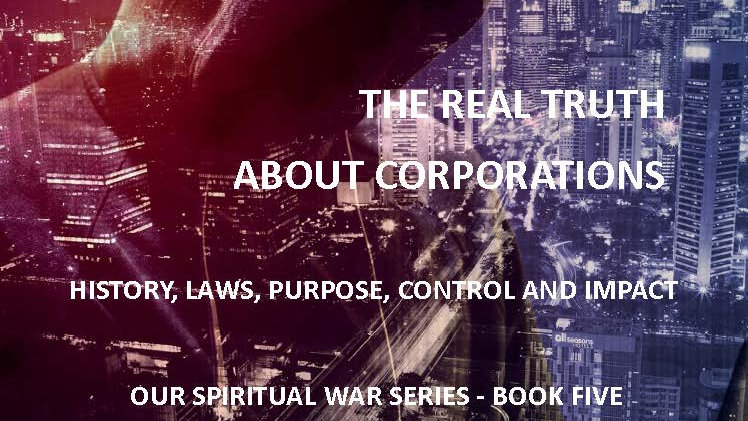 THE REAL TRUTH OF CORPORATIONS - Kindle