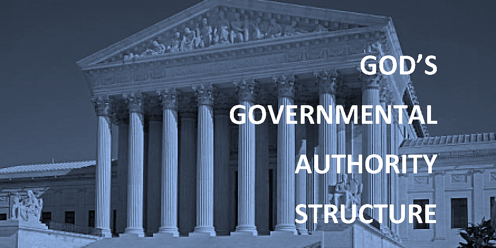 God Is Governmennt - God's Governmental Authority Structure Online Edcuation