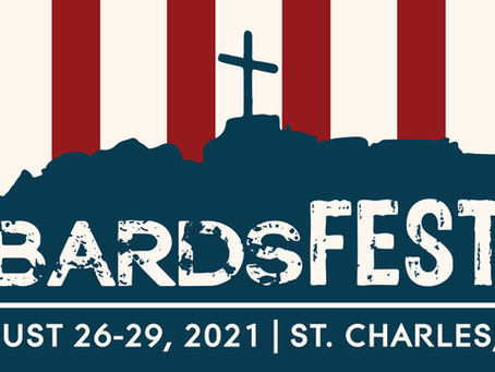 BARDS FEST - St. Charles, MO 8-26-21 to 8-29-21