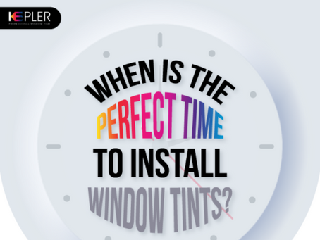 When is the perfect time to install window tints? [Infographic]