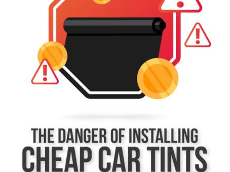 The danger of installing cheap car tints [Infographic]