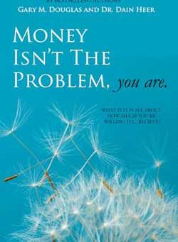 Money is not a problem but you are !  (Uang bukanlah masalah, tapi masalahnya ada pada Anda!)