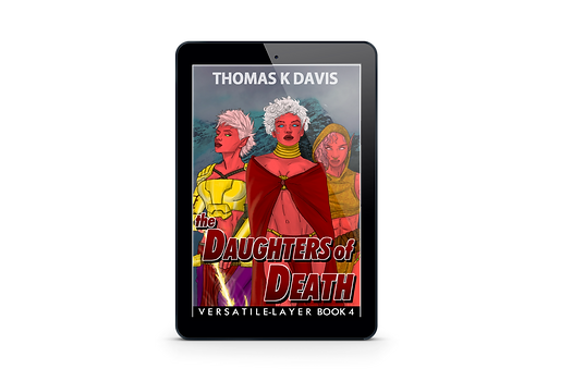 TITLE: The Daughters of Death: Versatile Layer Book 4