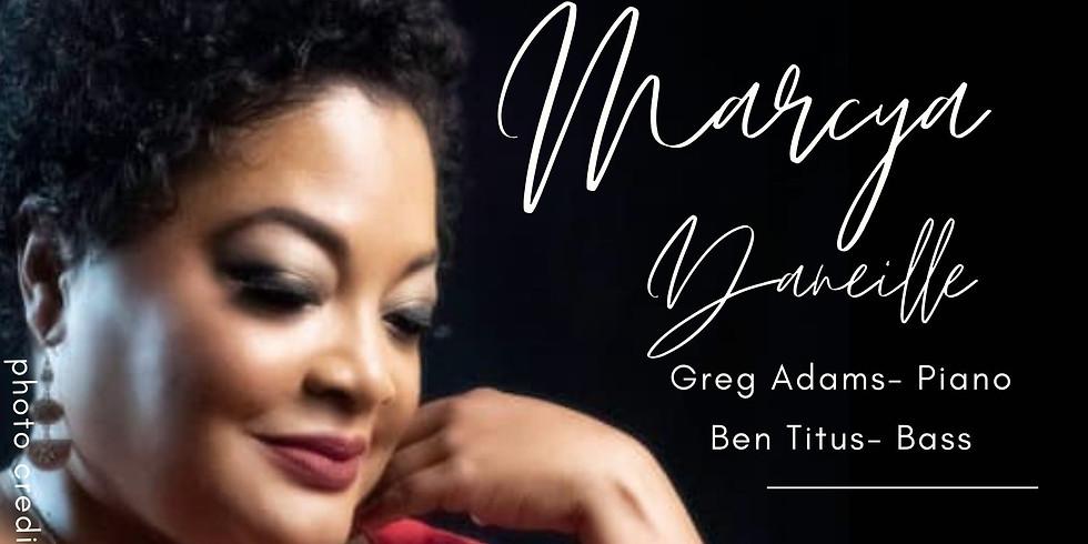 Jazz Vocalist Marcya Daneille featuring Greg Adams Sr. (piano) & Ben Titus (bass)!