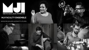 Milwaukee Jazz Institute Faculty Ensemble