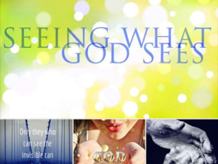 Vision: Seeing Through The Eyes Of God