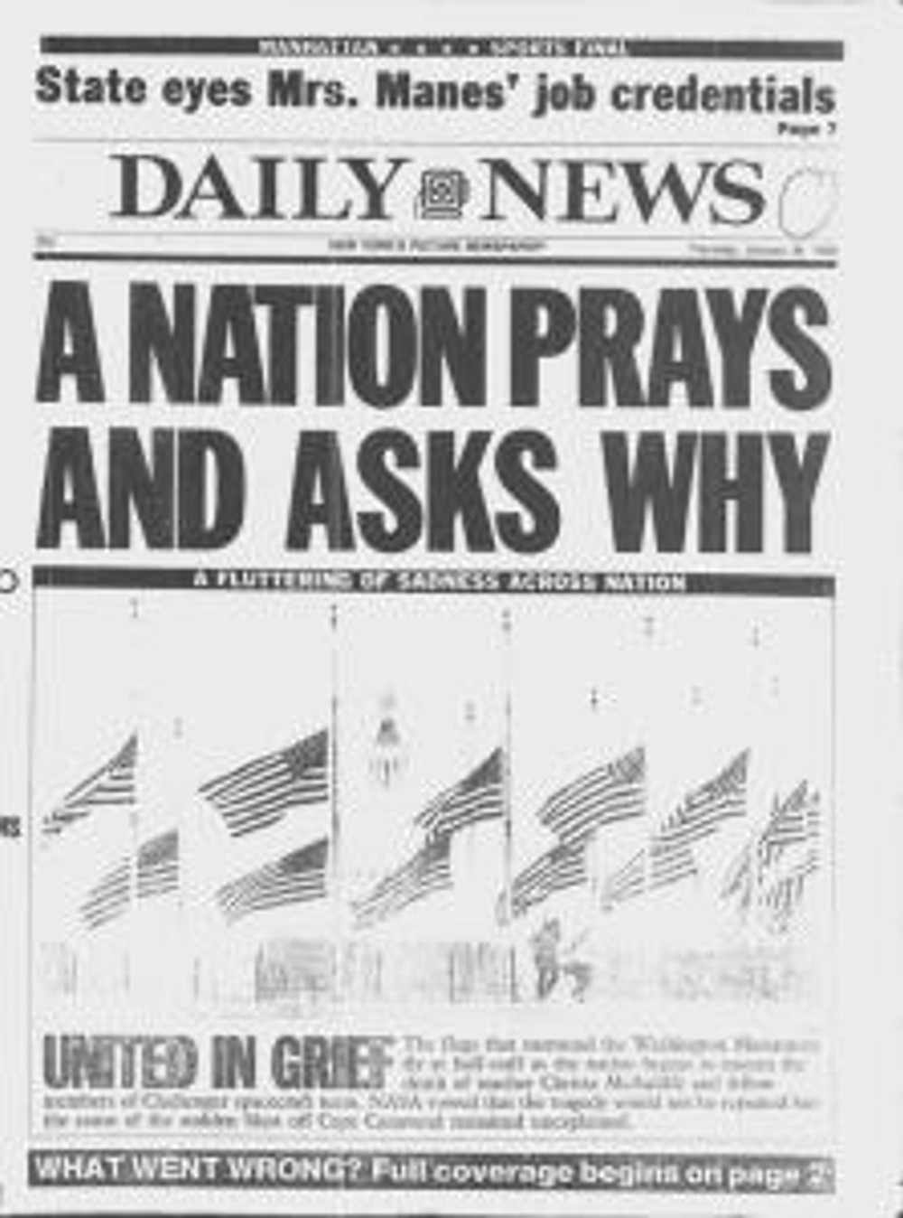 """""""A Nation Prays And Asks Why"""" was the headline on the front page of The Daily News on January 30, 1986 regarding the explosion of the space shuttle Challenger."""