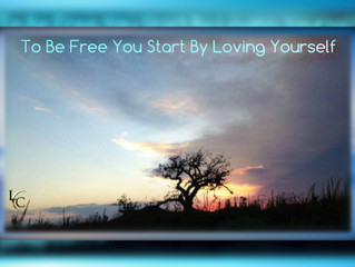 To Be Free You Start By Loving Yourself