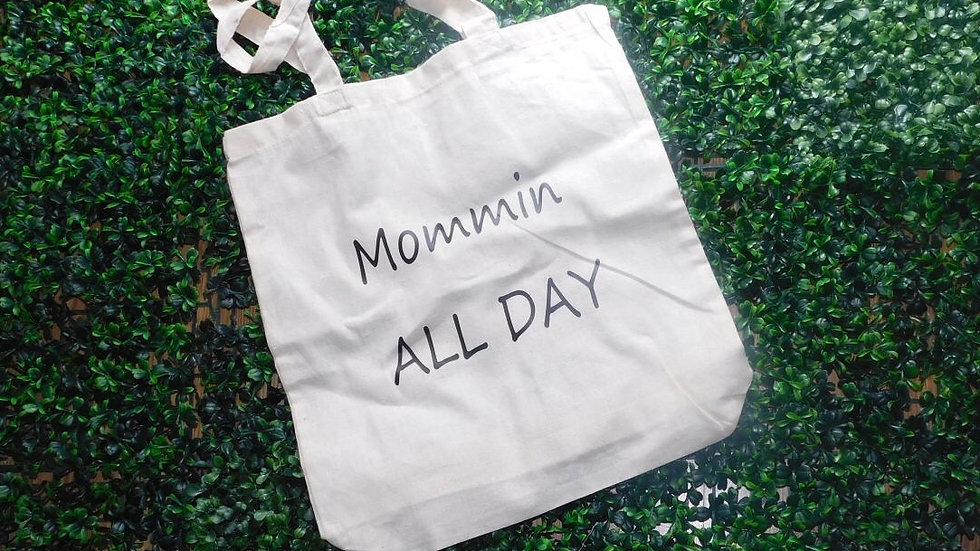 Mommin All Day Tote