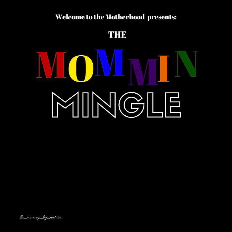 The Mommin Mingle