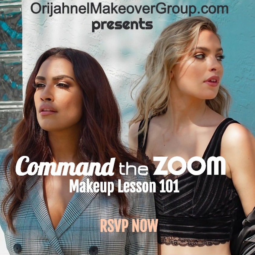 Command the Zoom Makeup Lesson 101