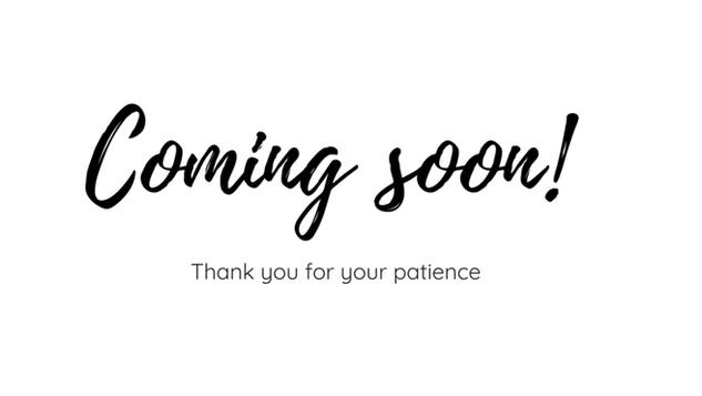 coming soon...