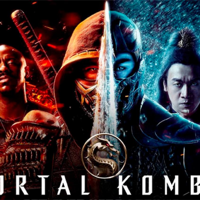 Mortal Kombat (Weds)