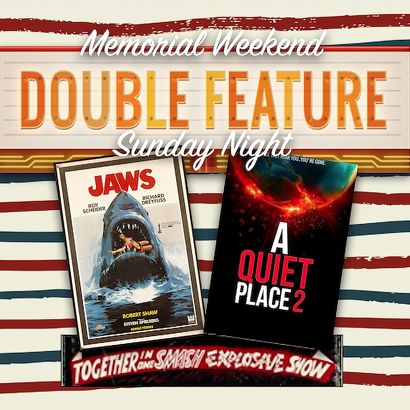 Double Feature | Jaws & Quiet Place II