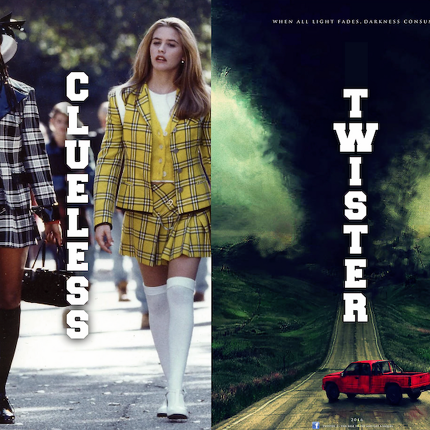 DOUBLE FEATURE | Clueless & Twister