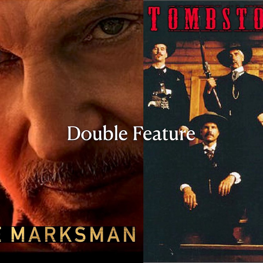 The Marksman/Tombstone Double Feature