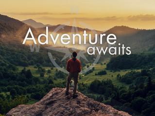 Adventure Awaits.....