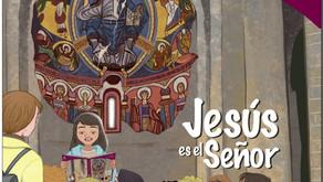 """Un plan de catequesis con """"Jesús es el Señor"""" en dos años"""
