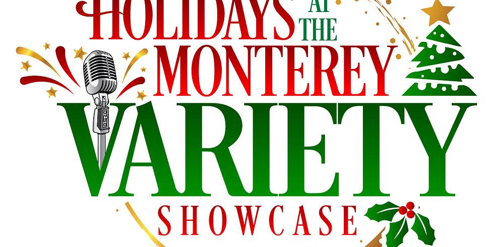Holidays at The Monterey Variety Showcase