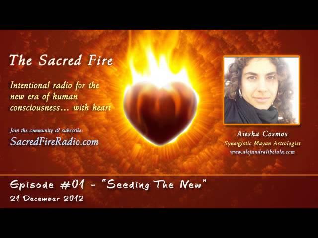 The Sacred Fire Radio 2012