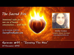 The Sacred Fire Radio 2012