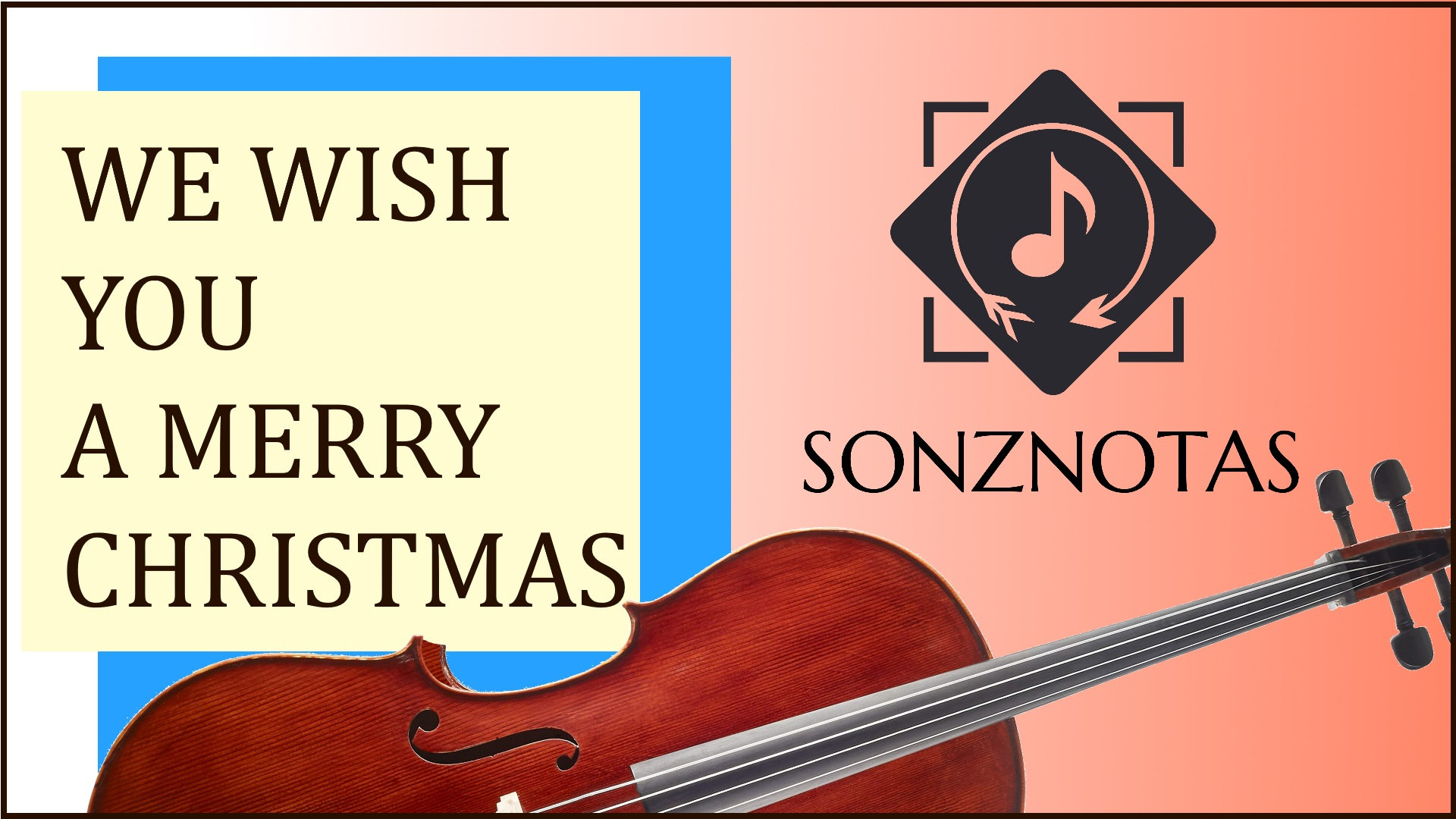We Wish You a Merry Christmas | Download MP3 Audio | String Orchestra | SONZNOTAS