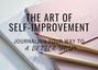 The Art of Self-Improvement