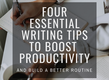 4 Essential Writing Tips to Boost Productivity