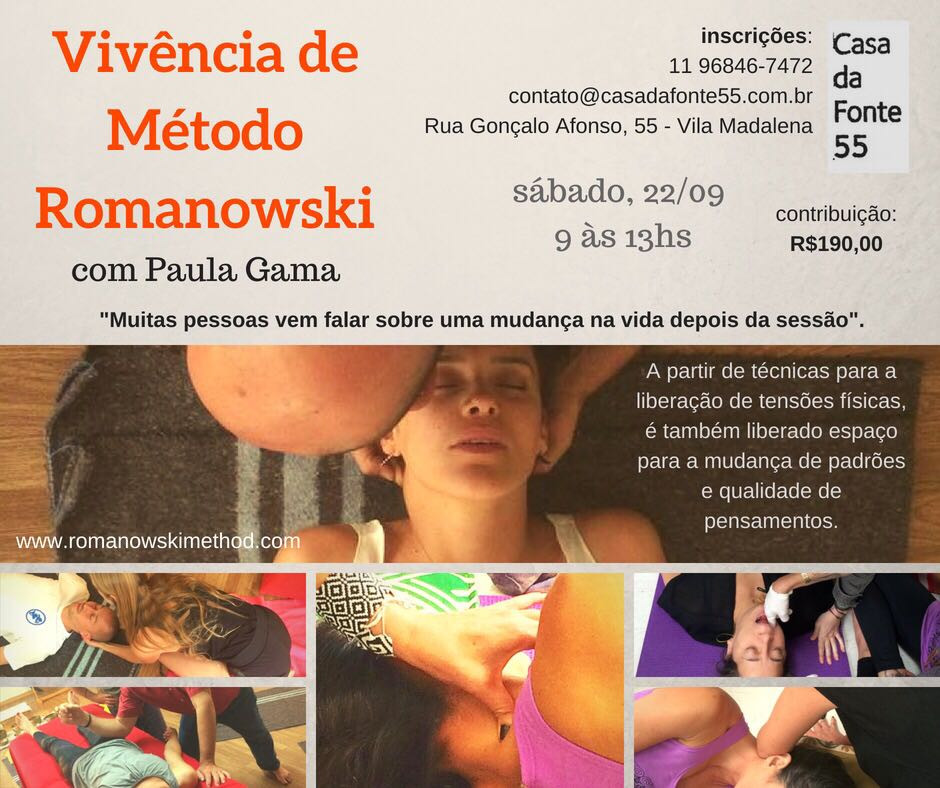 Vivência de 4 horas de Método Romanowski com Paula Gama em São Paulo, dia 22 /09/18 na Casa da Fonte, Vila Madalena