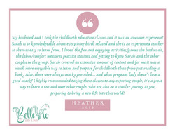 My husband and I took the childbirth education classes and it was an awesome experience! Sarah is so