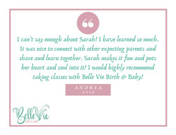 I can't say enough about Sarah! I have learned so much. It was nice to connect with other expecting
