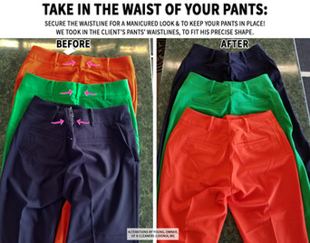 Take in the waist of your pants: