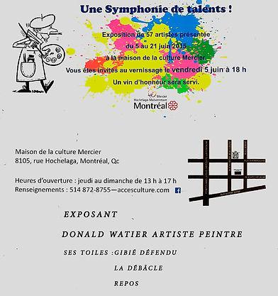 Donald Watier artiste peintre. Exposition 5 juin 2015. Expos