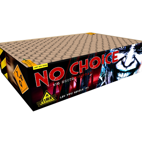 No Choice  - 150 Schuss XXL Verbundfeuerwerk KATAN