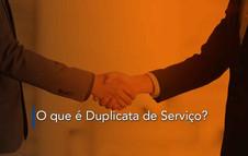 O que é Duplicata de Serviço?