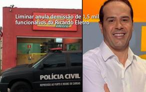 Liminar anula demissão de 1,5 mil funcionários da Ricardo Eletro