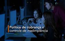 Política de cobrança e controle de inadimplência