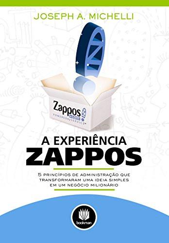 A Experiência Zappos