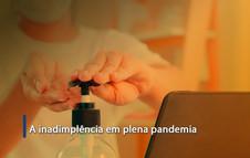 A inadimplência em plena pandemia