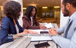 Software Jurídico: Automatize os processos da sua empresa