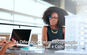 As Diferenças entre Recuperação Judicial e Concordata