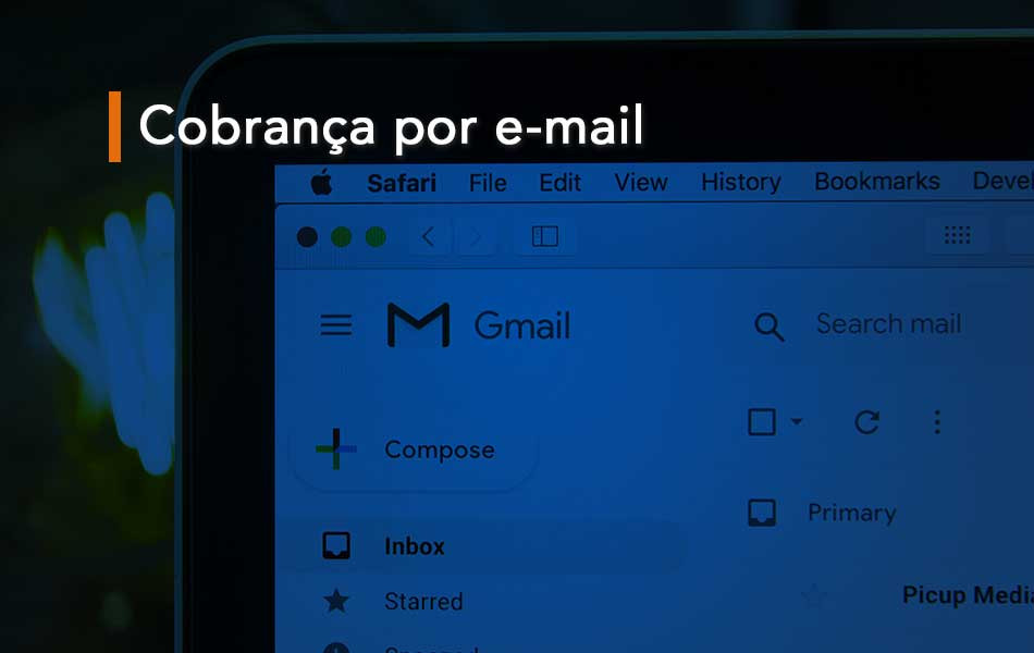 Cobrança por E-mail: Quais as melhores ferramentas?