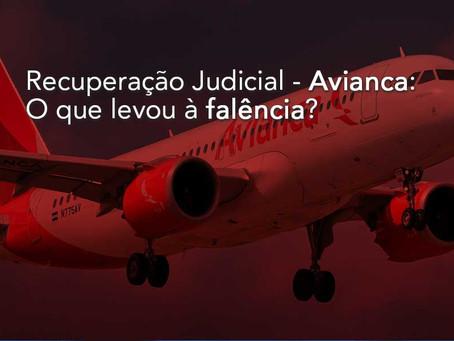 Recuperação Judicial - Avianca: o que levou à falência?