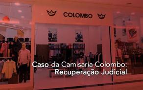 Recuperação Judicial: Caso da Camisaria Colombo