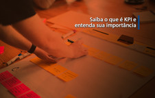 Saiba o que é KPI e entenda sua importância